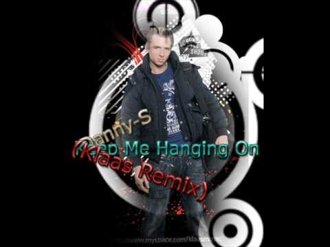 Danny-S – Keep Me Hanging On (Klaas Mix)
