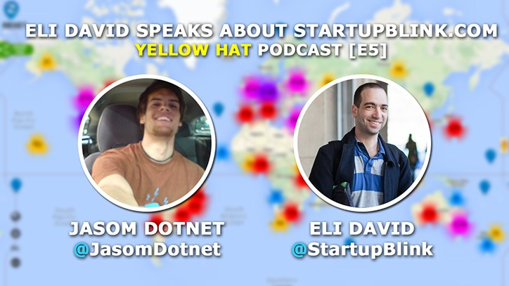 [E5] Yellow Hat: Eli David about Startupblink.com